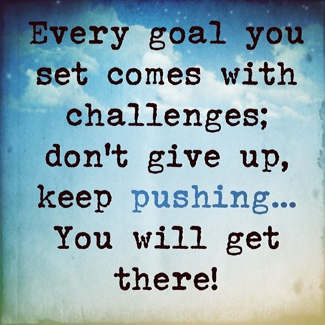 Image result for keep pushing image quotes