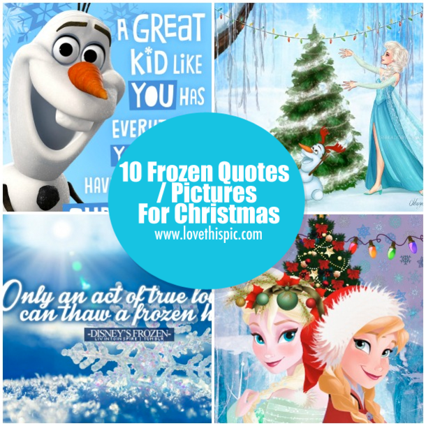 10 Frozen Quotes Pictures For Christmas