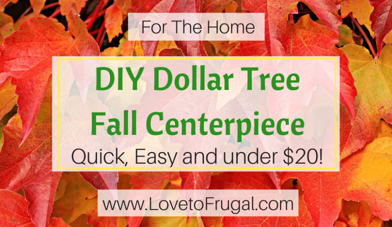 How To Make A DIY Dollar Tree Fall Centerpiece