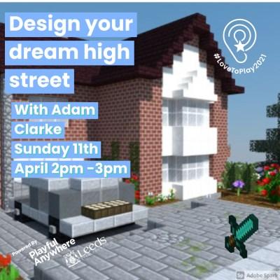 Design your dream high street in Minecraft