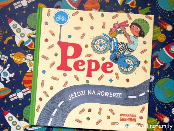"""Pepe jeździ na rowerze"" Anna-Karin Garhamn. Recenzja książki"
