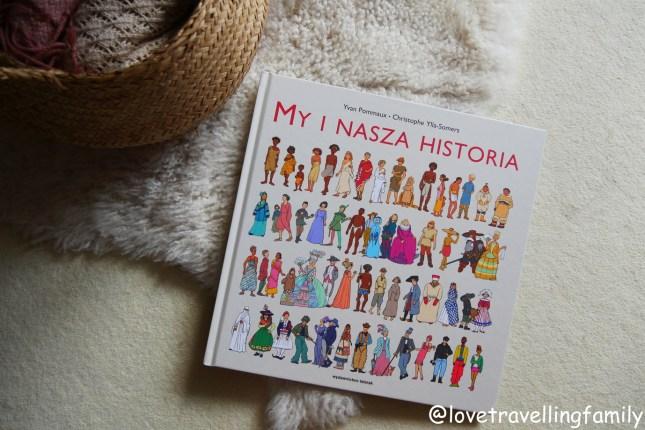 """My i nasza historia"" Christophe Ylla-Somers, Yvan Pommaux. Recenzja książki dla dzieci"