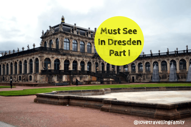Must See In Dresden Part 1