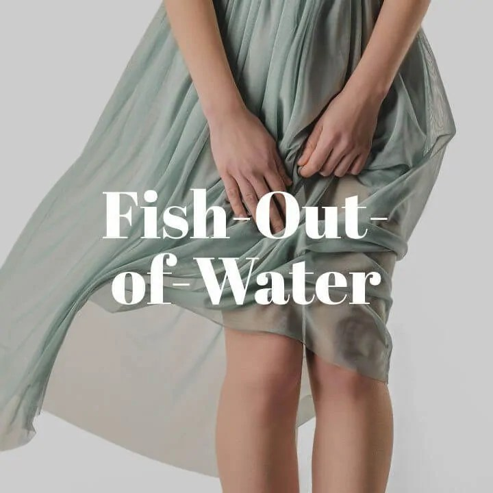 Fish-Out-of-Water Trope