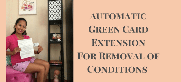 Automatic green card extension for removal of conditions.