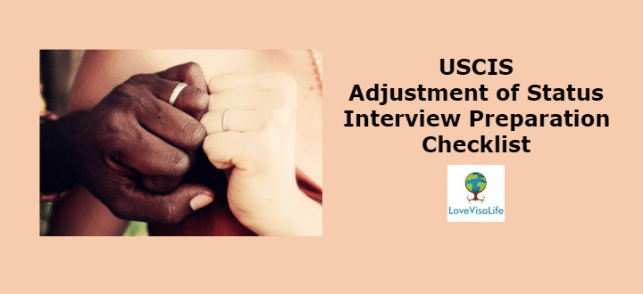 USCIS Adjustment Of Status Interview Preparation Checklist