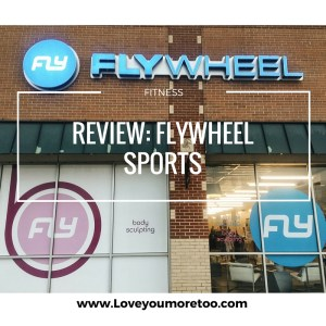 love you more too north dallas blogger plano lifestyle blogger foodie healthy flywheel sports flybarre review