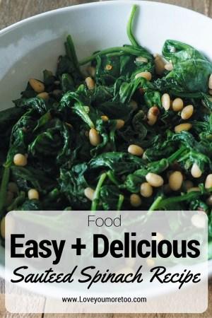love you more too north dallas blogger plano lifestyle blogger Sauteed spinach recipe Pinterest