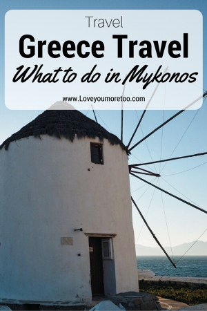love you more too north dallas blogger plano lifestyle blogger travel blogger Greece what to do in Mykonos beaches travel couple