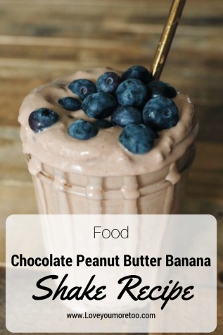 Pinterest food blogger love you more too north dallas blogger plano lifestyle blogger Chocolate Peanut Butter Banana Shake