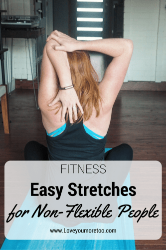 Pinterest love you more too north dallas blogger fitness blogger easy stretches for non-flexible people
