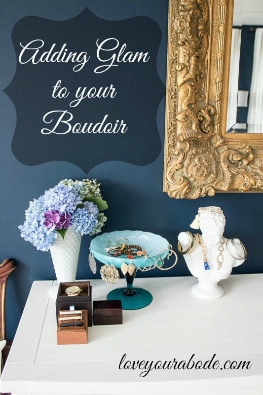 Adding Glam to your Boudoir-pinnable