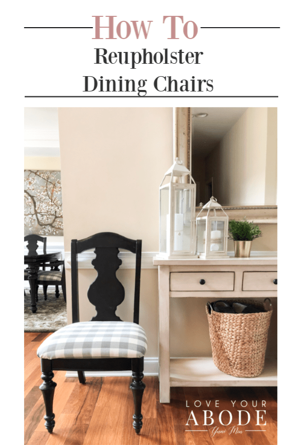How To Reupholster Dining Chairs Love, Reupholstering Dining Room Chairs
