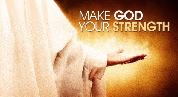 How We Strengthen Ourselves In The Lord Our God - Part 1