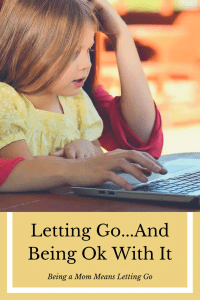 Letting Go & Being Ok With It