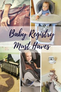 Baby Registry Must Haves- What You REALLY Need to Register For