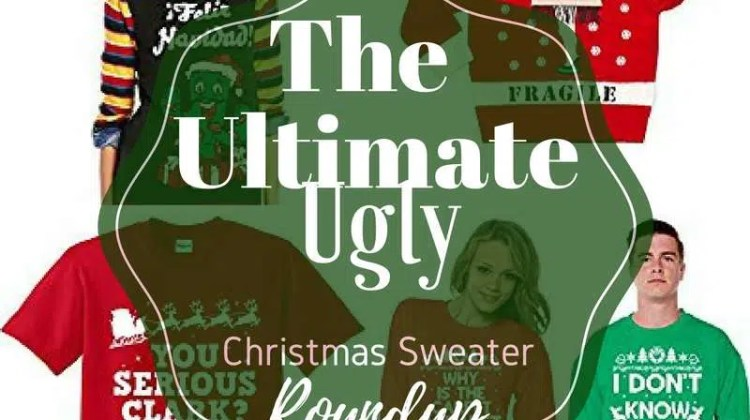 Ultimate Ugly Christmas Sweater Roundup