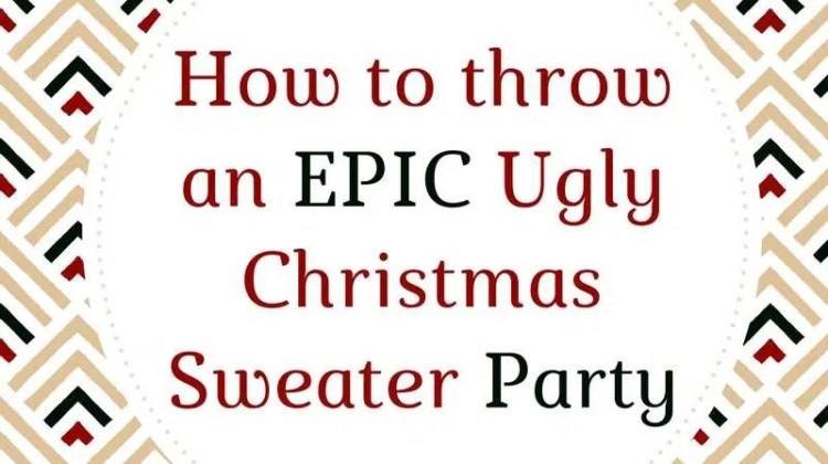 How to Throw an Epic Ugly Christmas Sweater Party