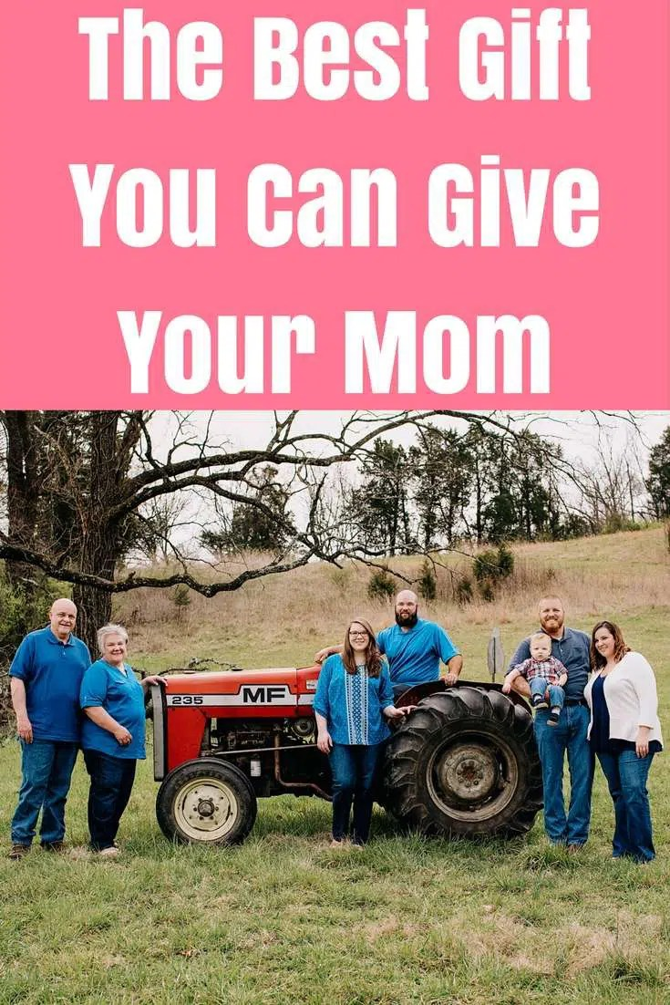 The Best Gift You Can Give Your Mom for Mother's Day, her Birthday or any other holiday!
