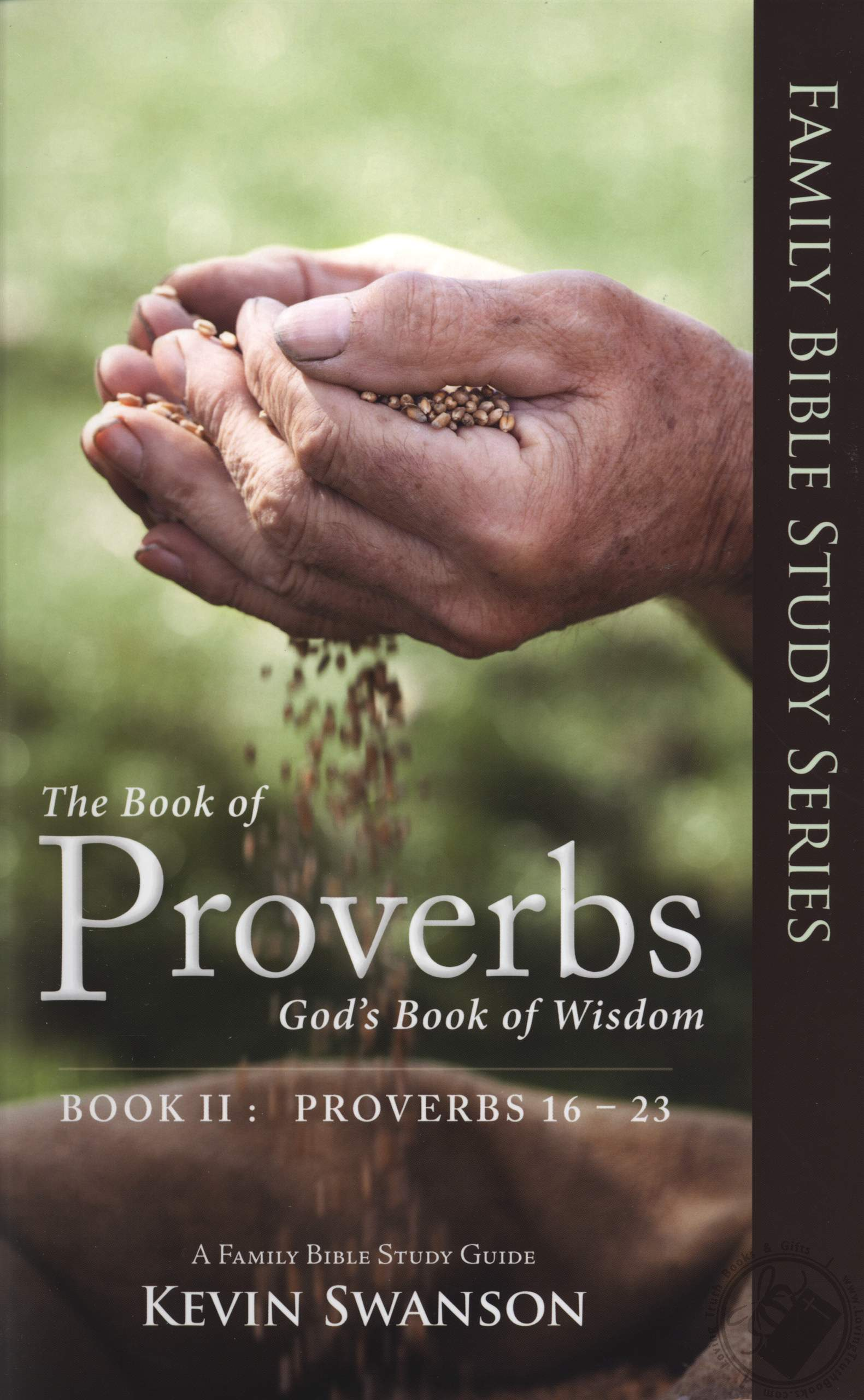 The Book Of Proverbs God S Book Of Wisdom Volume 2