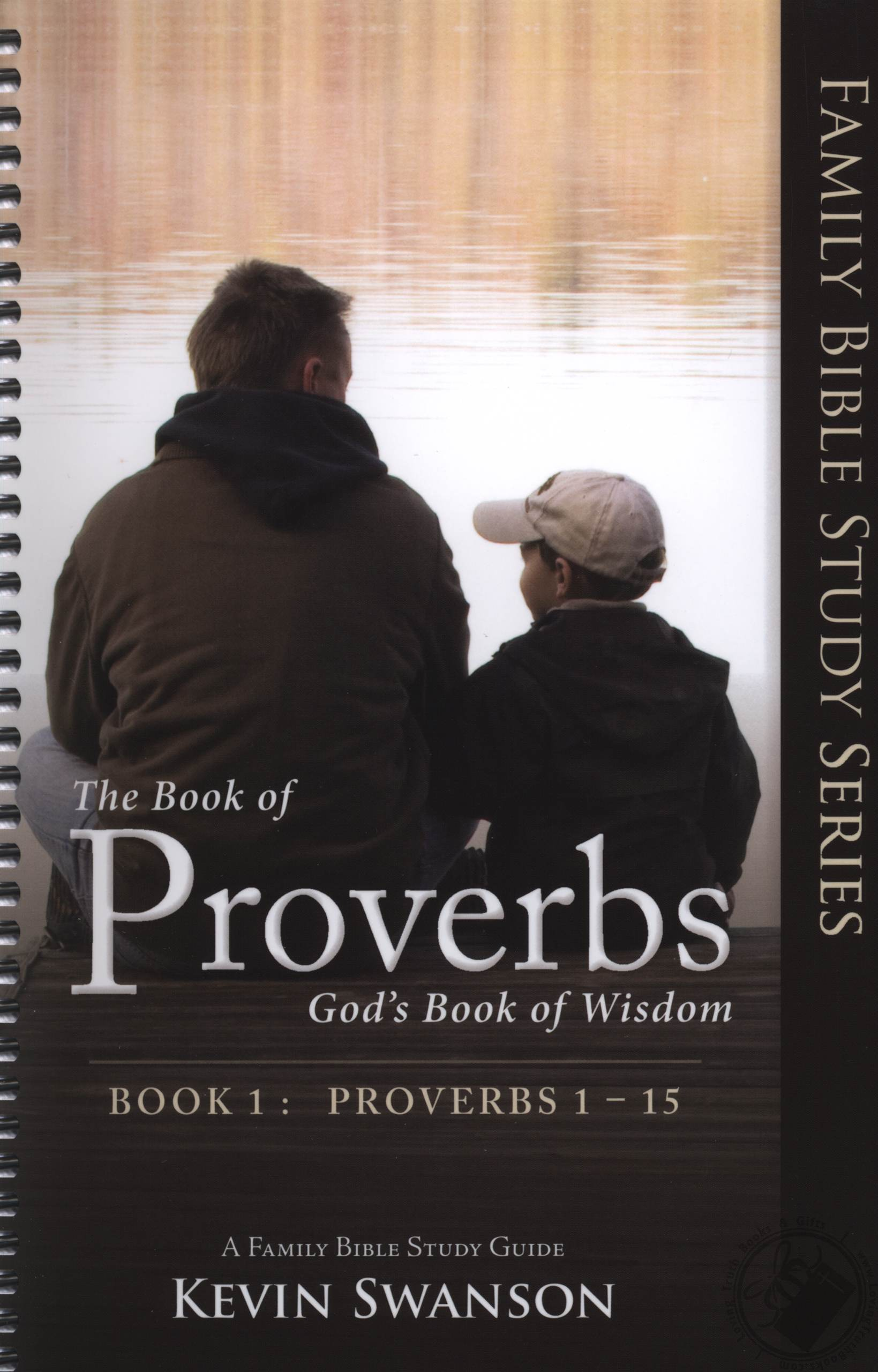 The Book Of Proverbs God S Book Of Wisdom Family Bible