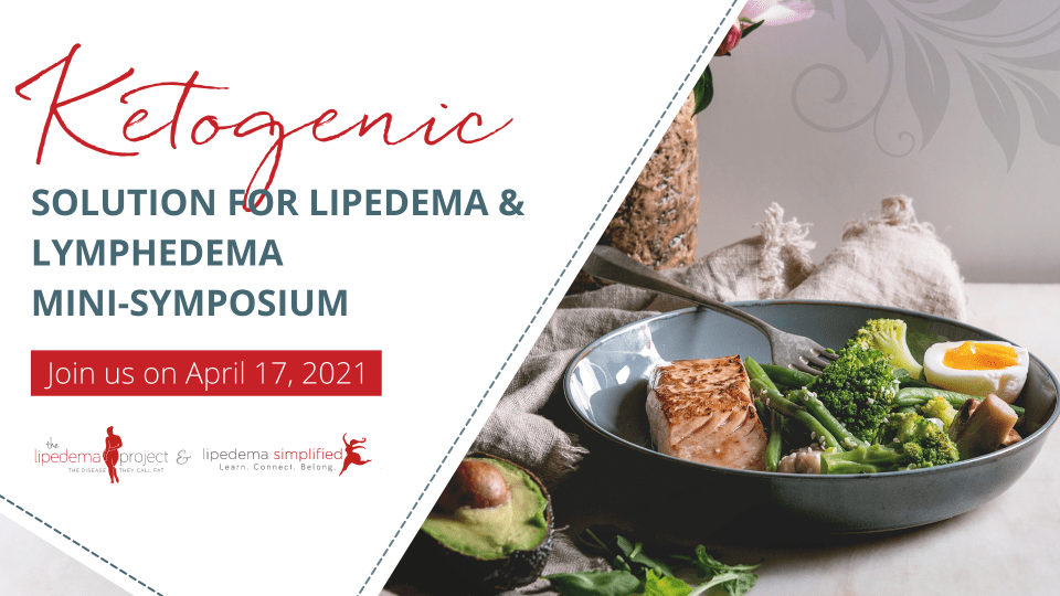 Ketogenic Solution for Lipedema and Lymphedema Mini-Symposium
