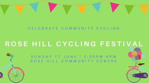 Rose Hill Cycling Festival @ Rose Hill Community Centre