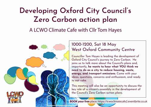Developing Oxford City council's Zero Carbon action plan - a climate cafe with Cllr Tom Hayes @ West Oxford Community Centre | England | United Kingdom