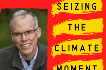 Bill McKibben calls on us all to find our point of maximum leverage