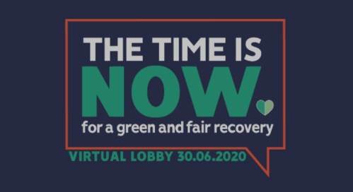The time is now for a green and fair recovery - VIRTUAL LOBBY @ Online event