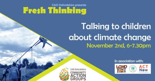 How to talk to kids about climate change in a safe and empowering way - LCWO/KidsCAN/ACT Now workshop as part of CAG Fresh Thinking Series @ Online event