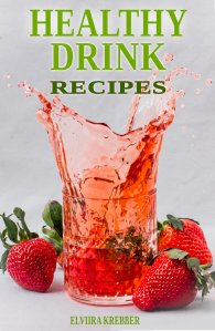 Healthy Drink Recipes Book Cover | Low-Carb, So Simple