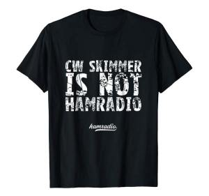 cw skimmer is not hamradio tshirt