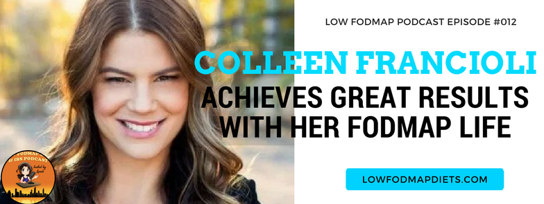 low fodmap podcast Colleen Francioli