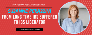 #21 Suzanne Perazzini From Long Time IBS Sufferer to IBS Liberator