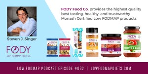 #032 New Low FODMAP Products Available at FODY Food Co.