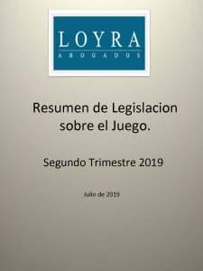 Legislación sobre el Juego. Segundo Trimestre de 2019, fotografía de la portada