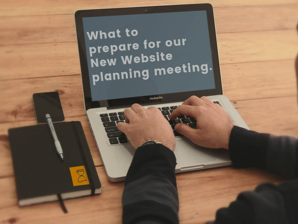 What to prepare for our first website meeting