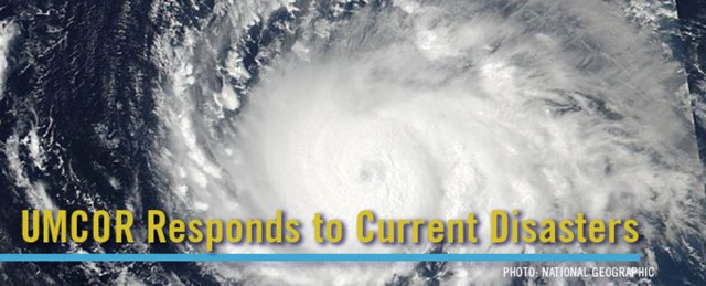 UMCOR Responds to Current Disasters
