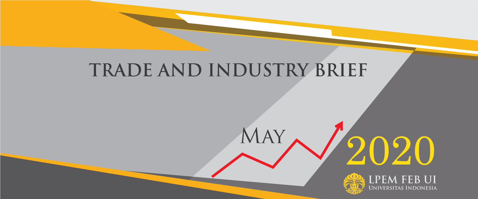 SERI ANALISIS EKONOMI: TRADE AND INDUSTRY BRIEF, Mei 2020