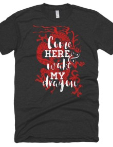 Come Wake My Red Dragon - Short sleeve soft t-shirt