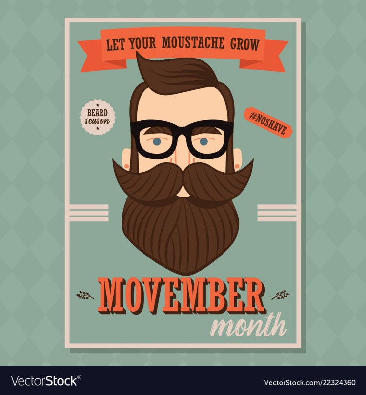 Movember poster, prostate cancer awareness, beard and moustache