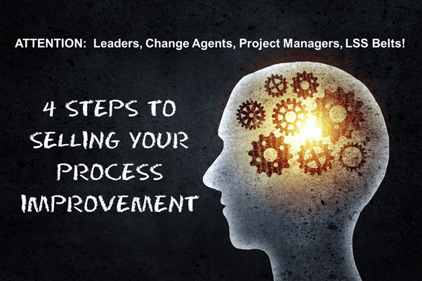 4 Steps to Selling Your Process Change Now!