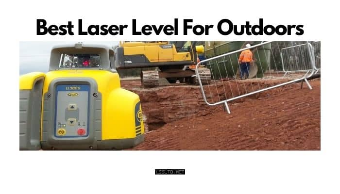 best laser level for outdoors