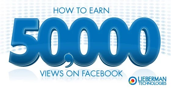 How to earn 50,000 views on Facebook