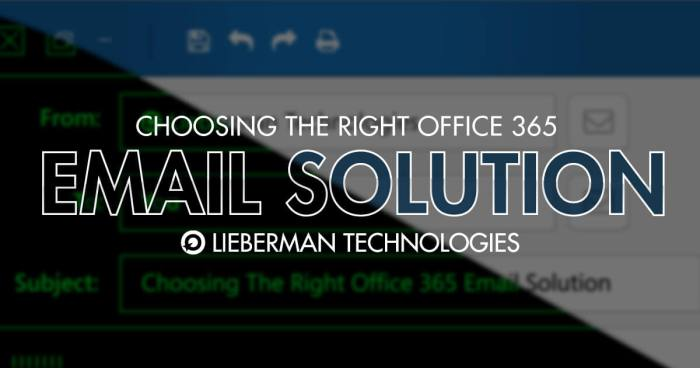 choose the right office 365 email solution