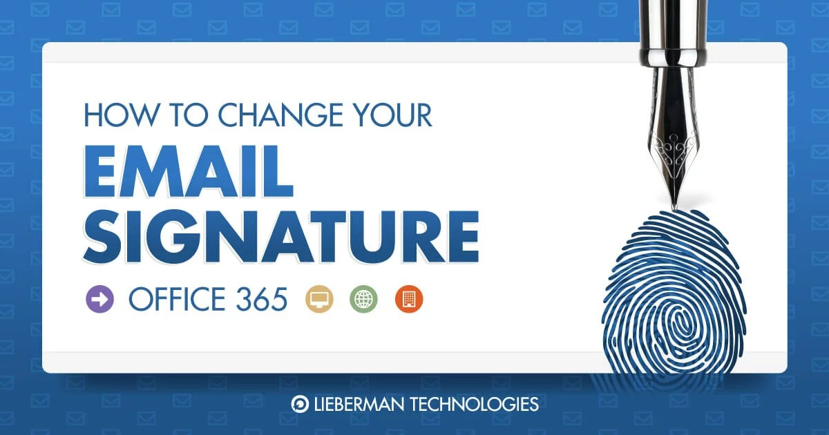 How to Change Your Email Signature in Office 365