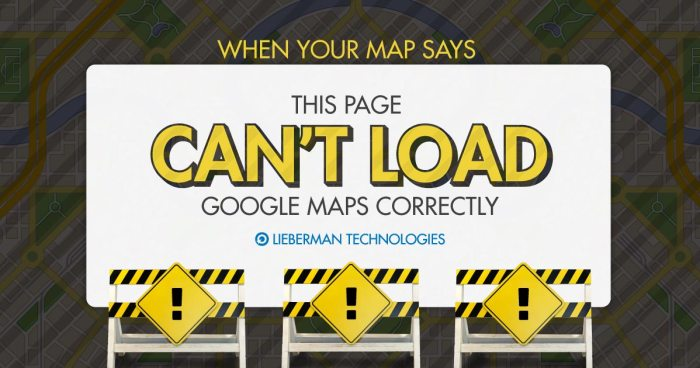 """When your map says """"this page can't load Google Maps correctly"""""""