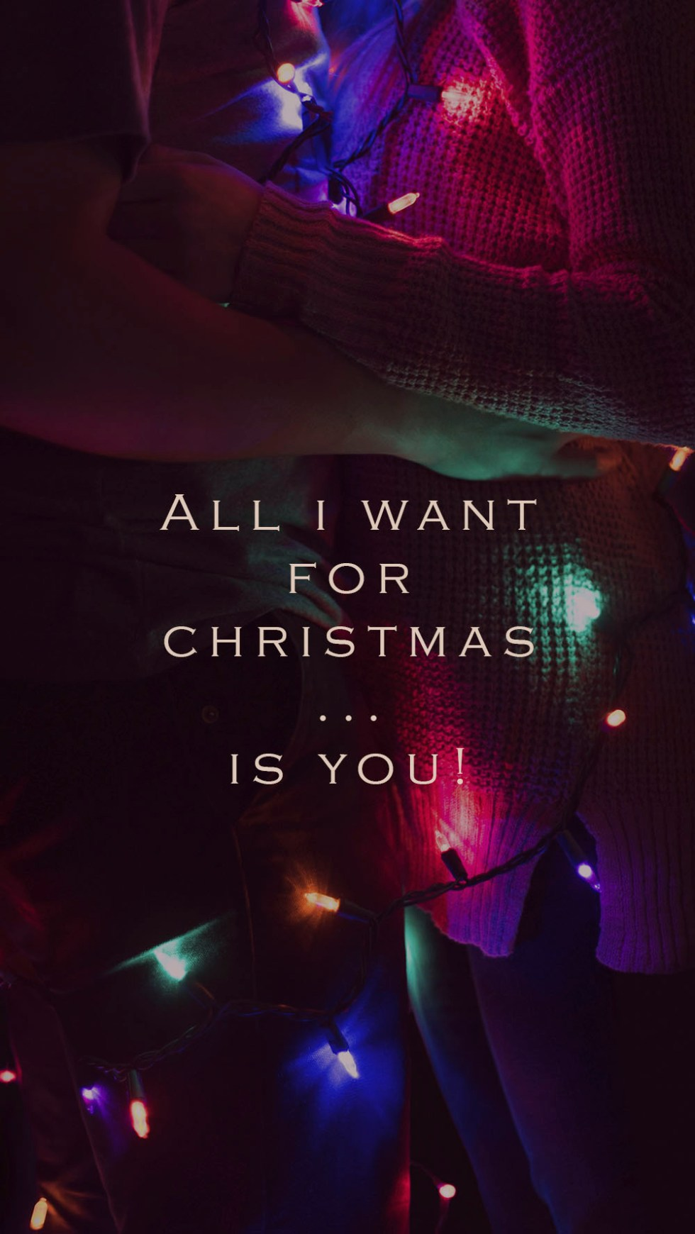 all i want for christmas is you love couple lights