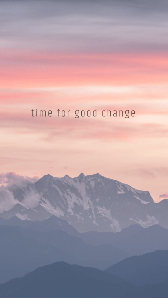 time for good change girlboss quote